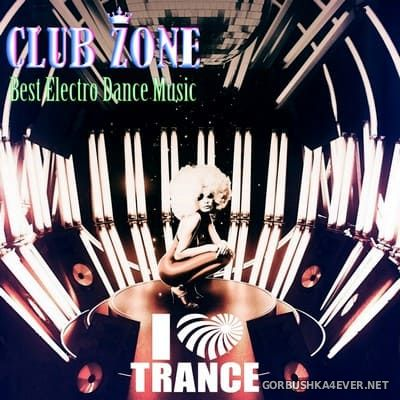 I Love Trance [2018] Mixed by Club Zone