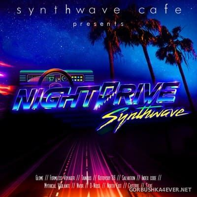 Synthwave Cafe - NightDrive [2018]