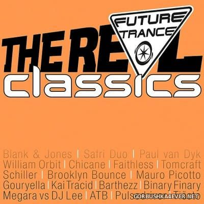 Future Trance - The Real Classics [2018] / 3xCD