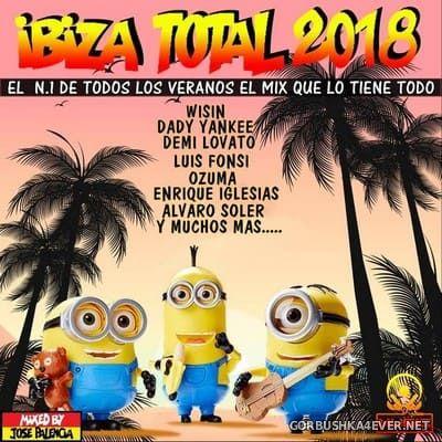 Ibiza Total 2018 Mixed By Jose Palencia