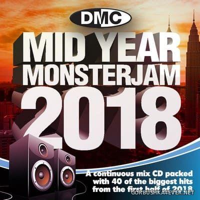 [DMC] Mid Year Monsterjam 2018 (Mixed by Allstar)