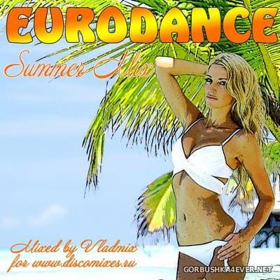 Eurodance Summer Mix [2018] Mixed by Vladmix