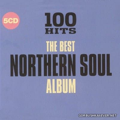100 Hits - The Best Northern Soul Album [2018] / 5xCD