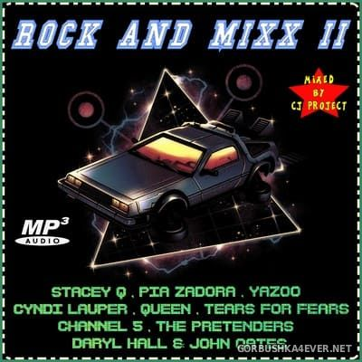 Rock & Mixx 2 [2018] Mixed by CJ Project
