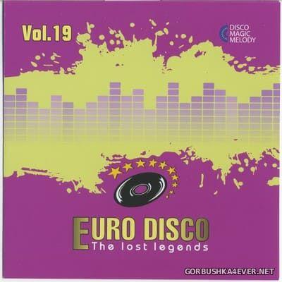 Euro Disco - The Lost Legends vol 19 [2018]