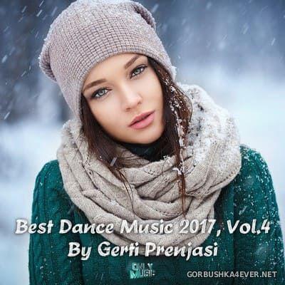 Best Dance Music 2017 vol 4 [2018] Mixed by Gerti Prenjasi