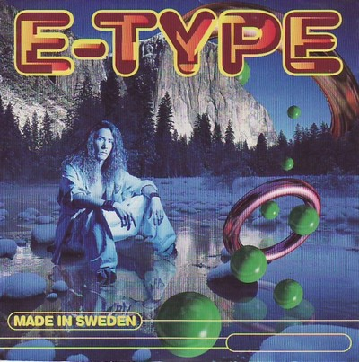 E-Type - Made In Sweden [1994]