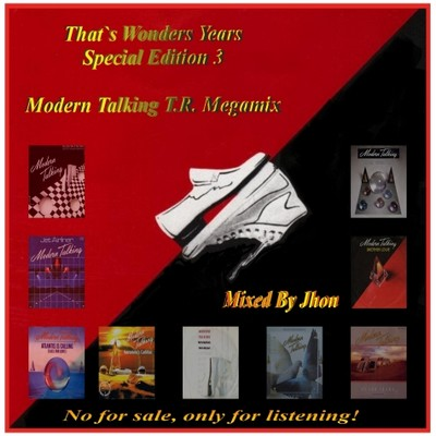DJ Jhon - That's Wonders Years [Modern Talking T.R.] Mix 2011