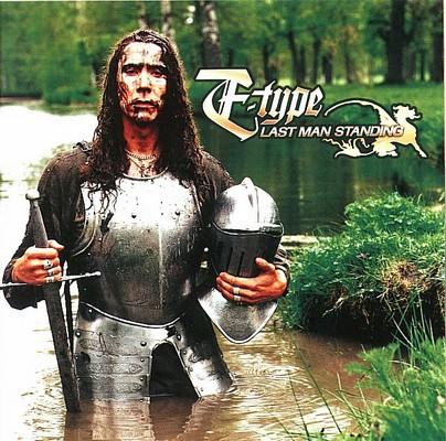 E-Type - Last Man Standing [1999]