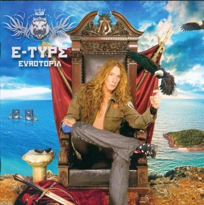E-Type - Eurotopia [2007]