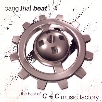 C+C Music Factory - Bang The Beat: The Best Of [2009]