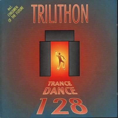 Trilithon - Trance Dance 128 [1992]