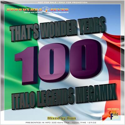 DJ Jhon - That's Wonders Years [100 Italo Legends] Mix