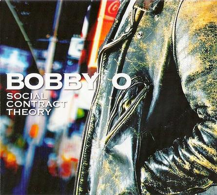 Bobby O – Social Contract Theory [2011]