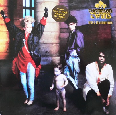 Thompson Twins - Here's To Future Days [1985]