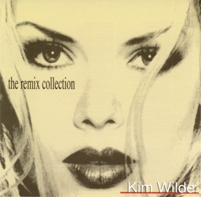 Kim Wilde - The Remix Collection [1993]