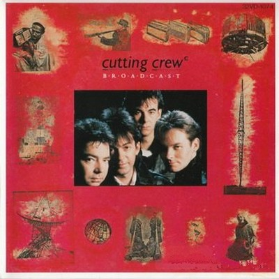 Cutting Crew - Broadcast [1986]