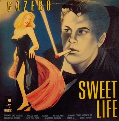 Gazebo – Sweet Life [1989]