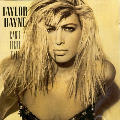 Taylor Dayne - Can't Fight Fate [1989]