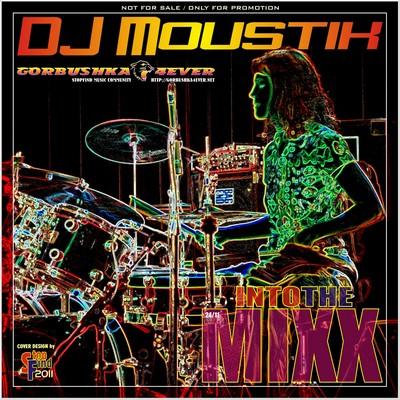 Moustik Into The Mixx [24/2011]