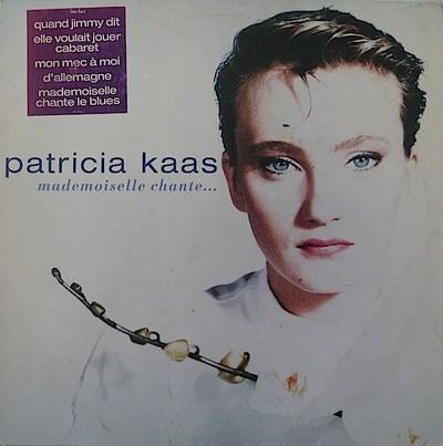 Patricia Kaas - Mademoiselle Chante... [1988]