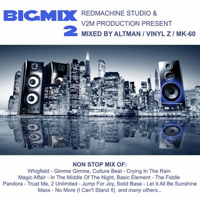 Altman, Vinyl Z, MK-60 VA - Big Mix 2 [2011]