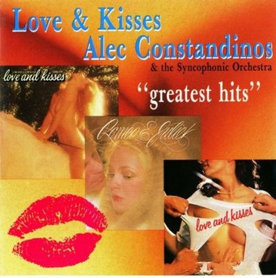 Alec R. Costandinos - Love & Kisses, Greatest Hits [1988]