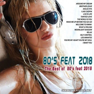 The Best of 80's (80's Feat 2018) [2018]