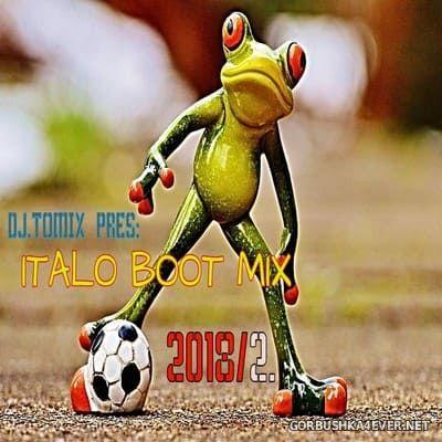 DJ Tomix - Italo Boot Mix 2018.2