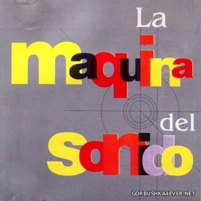 [RCA] La Maquina Del Sonido [1994]