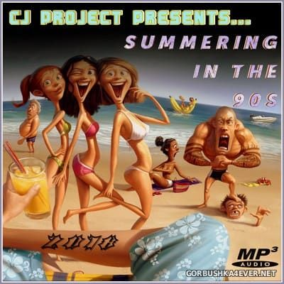 Summering In The 90s [2018] Mixed by CJ Project