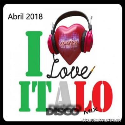 DJ Drack - Italo Disco Abril Mix 2018