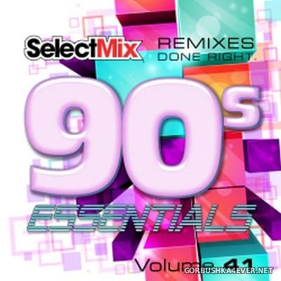 [Select Mix] 90s Essentials vol 41 [2018]
