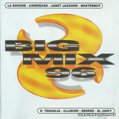 Big Mix 96 [1996] Bootleg