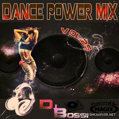 DJ Bossi - Dance Power Mix 25 [2011]