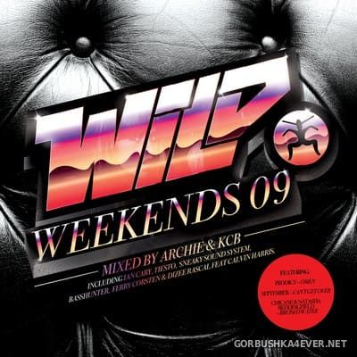 Wild Weekends 2009 (Mixed by Archie & KCB) [2009]