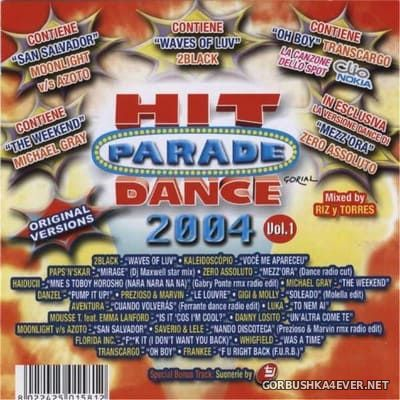 Hit Parade Dance 2004 vol 1 [2004] Mixed by RIZyTORRES
