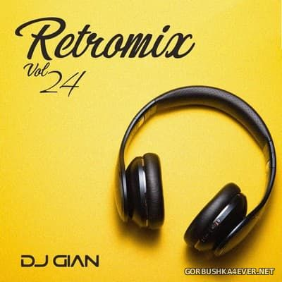 DJ GIAN - RetroMix vol 24 [2018] Latino 2000