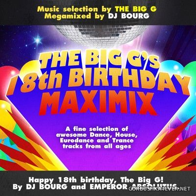 DJ Bourg - The Big G's Birthday Maximix (A Modern & Classic Eurodance Megamix) [2014]
