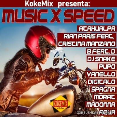 Music X Speed [2018] Mixed By Kokemix DJ