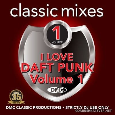 [DMC] Classic Mixes - I Love Daft Punk vol 1 [2018]