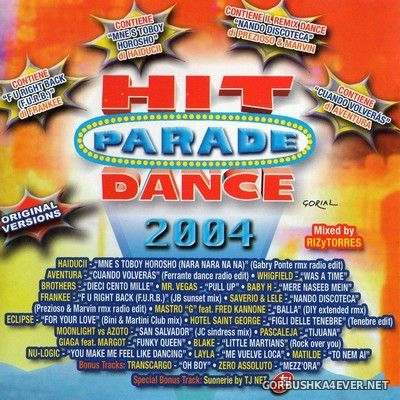 Hit Parade Dance 2004 [2004] Mixed by RIZyTORRES