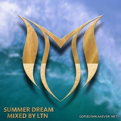 Summer Dream [2018] Mixed by LTN