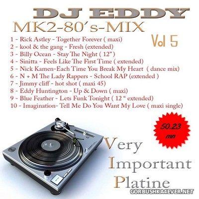 DJ Eddy - MK2 80s Mix vol 5