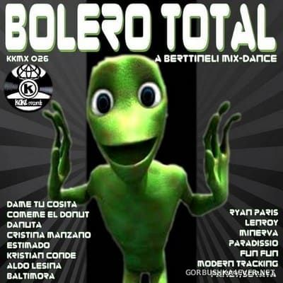Bolero Total 1 - A Berttineli Mix Session [2018] by Kokemix DJ