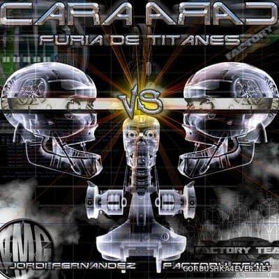 Cara A Cara [2018] Mixed By Jordi Fernandez & Faisan