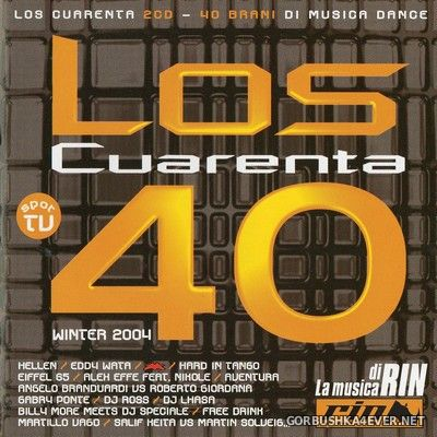 Los Cuarenta Winter 2004 [2003] / 2xCD / Mixed by Alex C & DJ Speciale