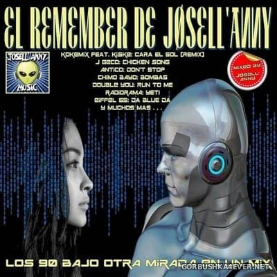 El Remember De Josell'anny [2018] Mixed By Josell'anny