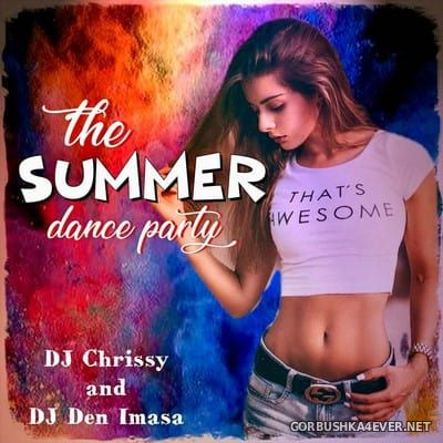 DJ Chrissy - The Summer Dance Party [2018]