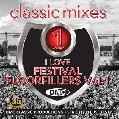 [DMC] Classic Mixes - I Love Festival Floorfillers vol 1 [2018]